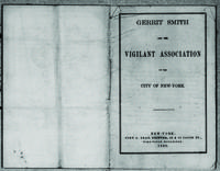 Gerrit Smith and the Vigilant Association of the City of New York