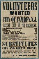Volunteers wanted to fill the quota of the city of Camden, N.J. under the recent call of the president, for whom the following sums will be paid by the authorities as named …