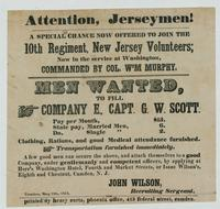 Attention, Jerseymen! A special chance now offered to join the 10th Regiment, New Jersey Volunteers; now in the service at Washington, commanded by Col. W'm Murphy.