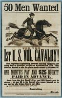 50 Men wanted for the 1st U.S. Vol. Cavalry. This regiment is splendidly mounted and fully equipped, and doing duty as Provost Guard of Washington City. Fifty men are wanted to take the places made vacant by sickness, &c.