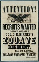Attention!! Recruits wanted to fill up Company C. Col. D.B. Birney's Zouave Regiment.