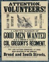 Attention, Volunteers! A limited number of good men wanted to fill up Company D, attached to Col. Gregory's Reciment [sic].