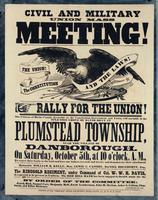 Civil and military Union mass meeting! Rally for the Union! The citizens of Buck County, favorable to the Constitution, Government and Union, will assemble in the splendid grove of David Doan, in Plumstead Township, near the village of Danborough …