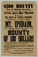$100 Bounty. For 9 months Service. A few more men wanted to fill up the quota of Centre Township, rendezvous at Archers's Hotel, Mt. Ephraim.