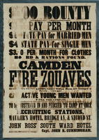 $100 Bounty $13 Pay per month $6 State pay for married men $4 State pay for single men. $3.00 per month for clothes, board and rations found. Camden Fire Zouaves attached to the Olden Legion, Colonel William Bryan, now encamped at Beverly.