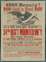 $500 Bounty! $438 Cash in hand $438 A few good men wanted for the 34th Reg't Mounted Inf'y, New Jersey Volunteers.