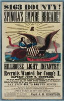 $163 Bounty! Spinola's Empire Brigade! Hillhouse Light Infantry! Recruits wanted for Comp'y I., Captain John B. Honstain.
