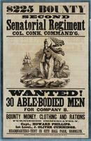 $225 bounty. Second Senatorial Regiment Col. Conk Command'g. Wanted! 30 able-bodied men for Company B.