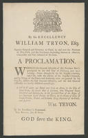 By His Excellency William Tryon, Esq; captain general and governor in chief, in and over the province of New-York ... A proclamation.