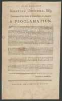 By His Excellency Jonathan Trumbull, Esq; governor of the state of Connecticut, in America. A proclamation.