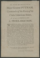 By the Honorable Major-General Putnam, commander of the forces of the United American States, at and near the White-Plains. A proclamation.