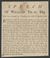 Speech of William Tr--n, Esq; who was executed on Thursday the 18th of March, 1776.