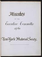 Minutes of the Executive Committee of the New-York Historical Society, 1852-1862, calligraphic title page