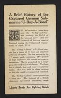 "A brief history of the captured German submarine ""U-Buy-A-Bond"", page [1]."