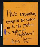 Recto: Have corporations corrupted the system or is the problem the system of capitalism? 6pm revolution table