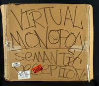 Virtual monopoly, semantic deception